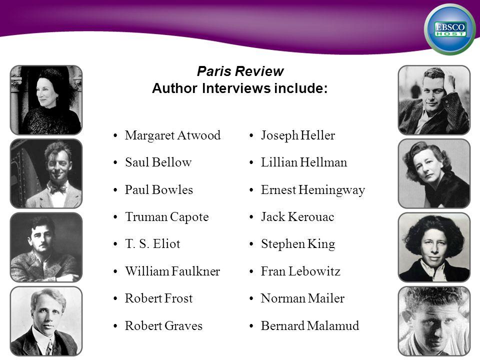 Margaret Atwood Saul Bellow Paul Bowles Truman Capote T.