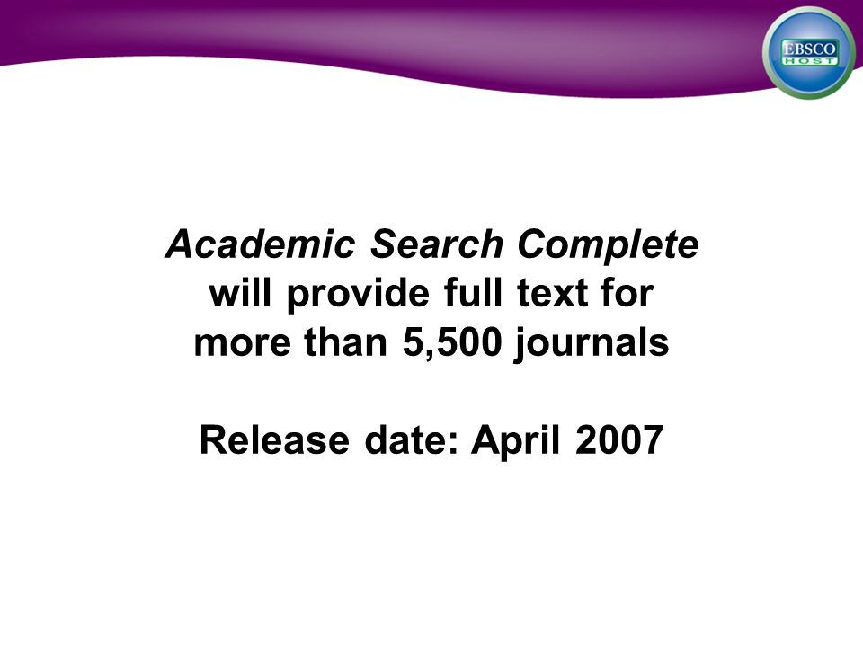 will provide full text for more than 5,500 journals Release date: April 2007