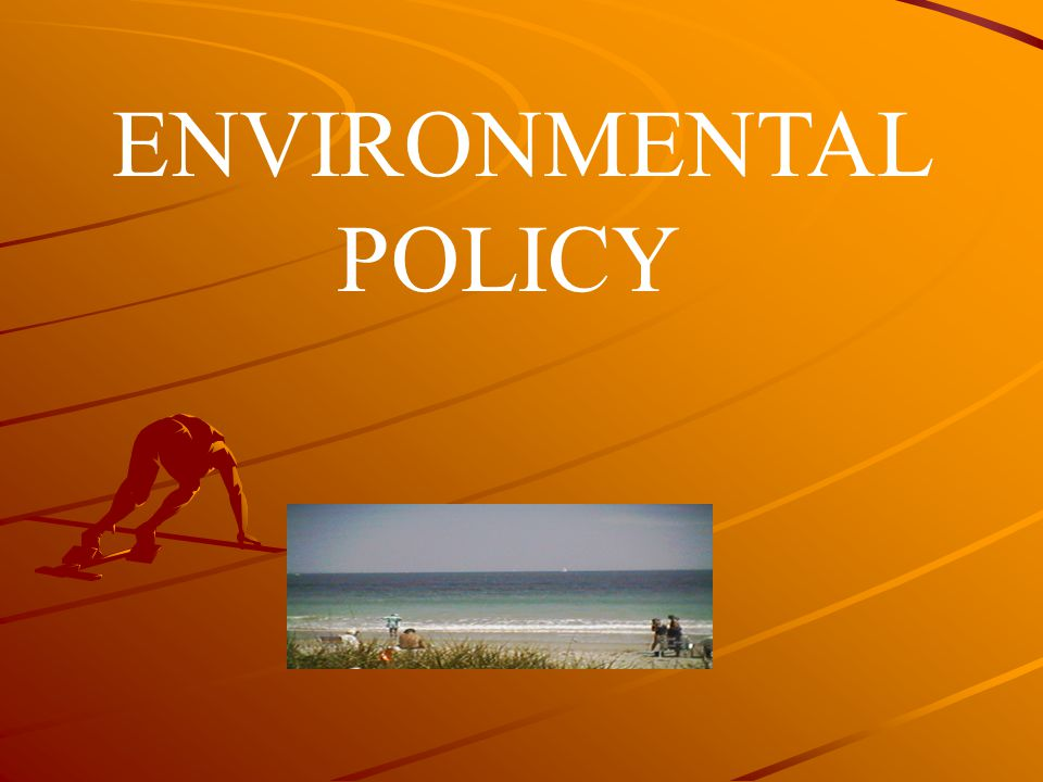 Why is environmental policy so controversial.