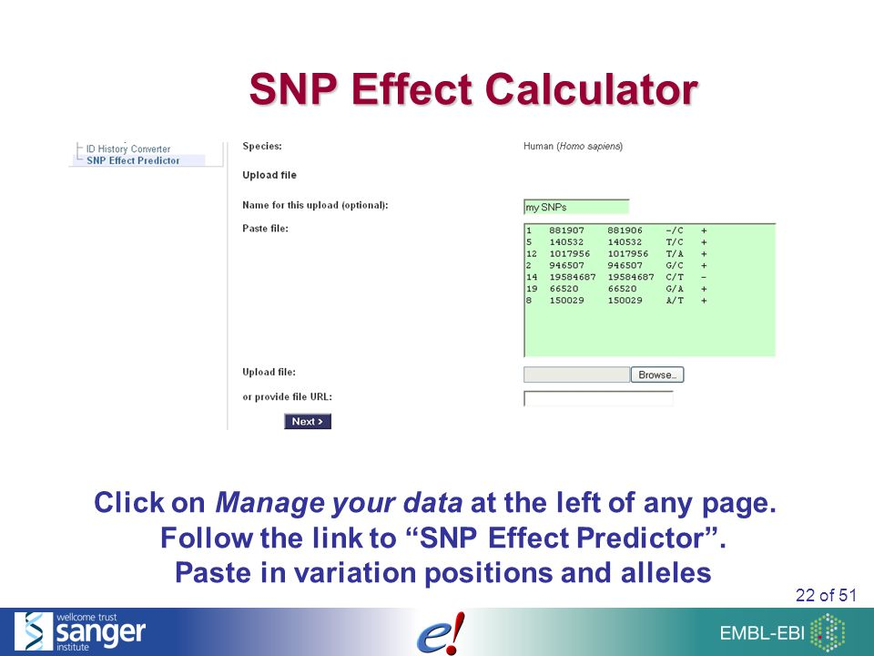 22 of 51 SNP Effect Calculator Click on Manage your data at the left of any page.