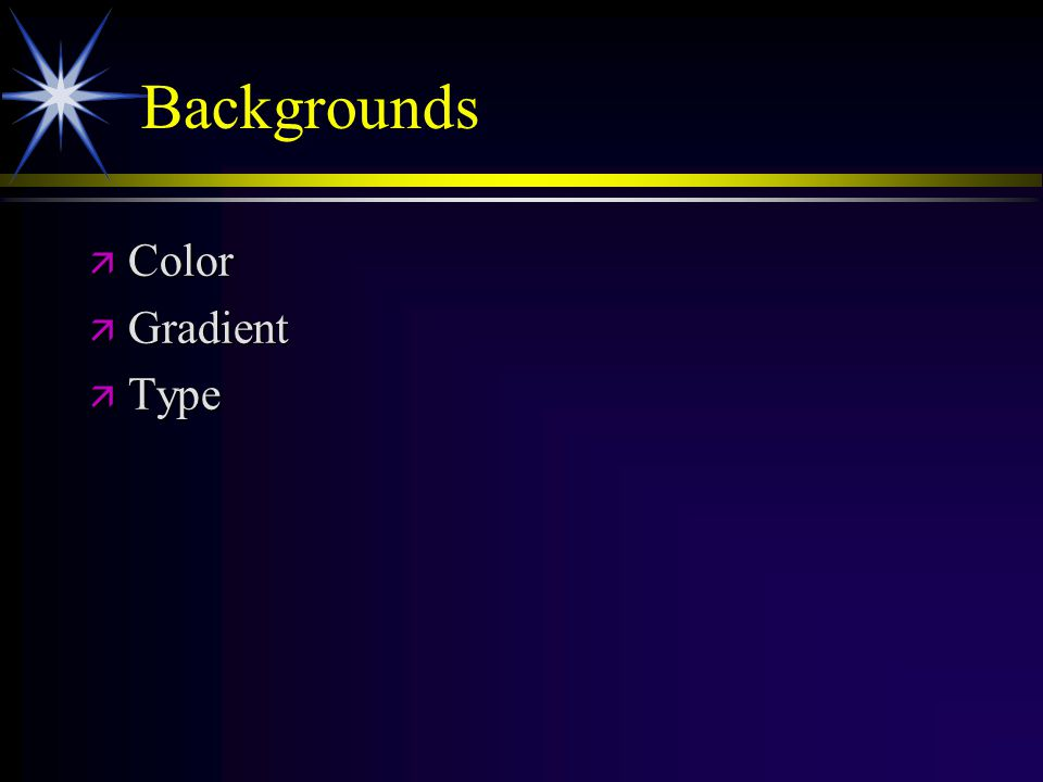 Backgrounds ä Color ä Gradient ä Type