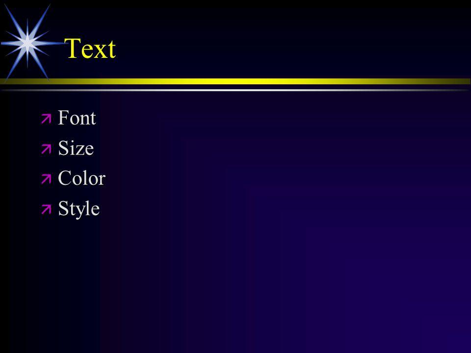 Text ä Font ä Size ä Color ä Style