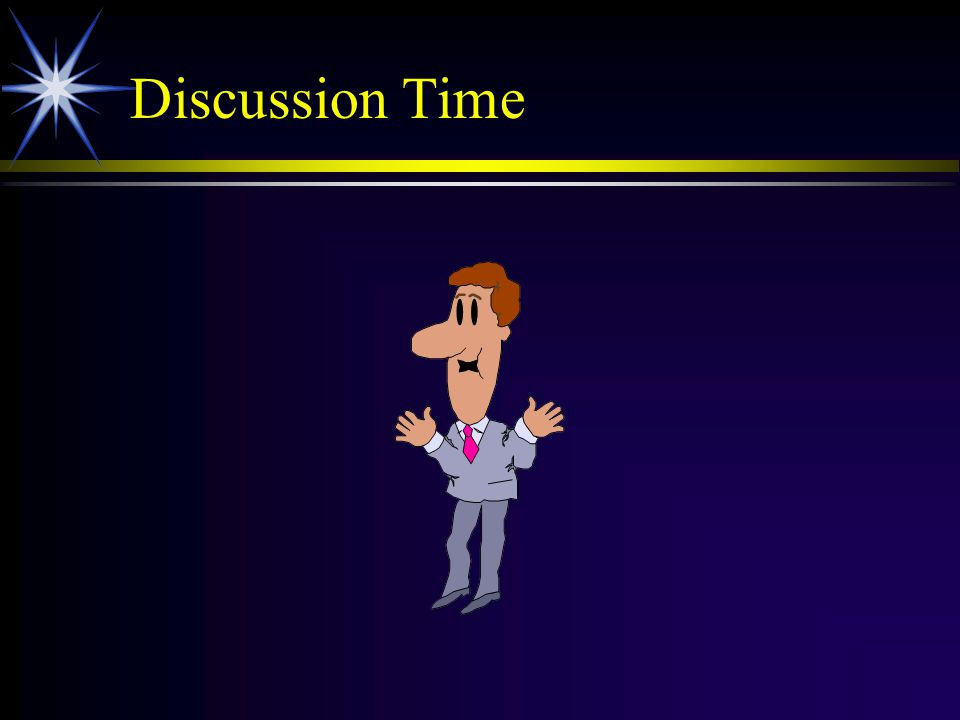 Discussion Time