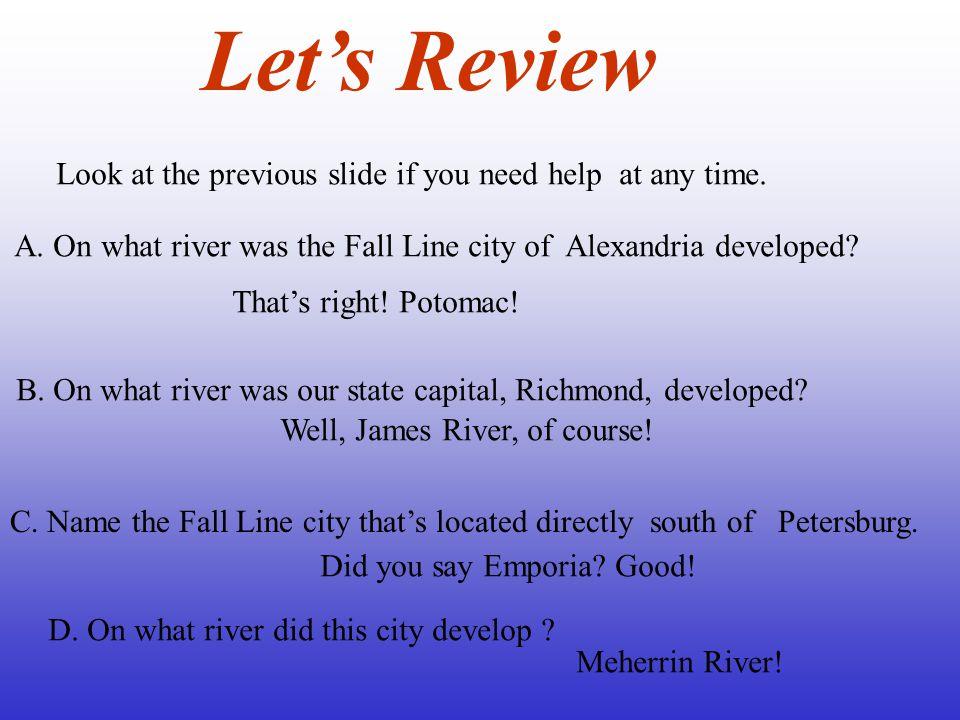 Alexandria Petersburg Emporia Potomac River Rappahannock River James River