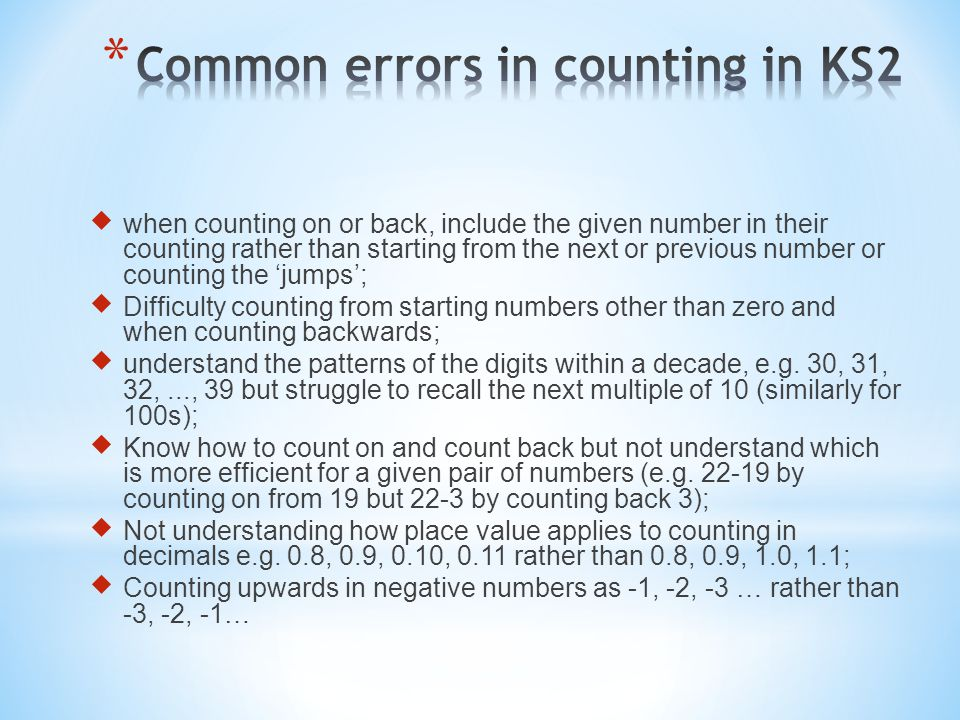  when counting on or back, include the given number in their counting rather than starting from the next or previous number or counting the 'jumps';