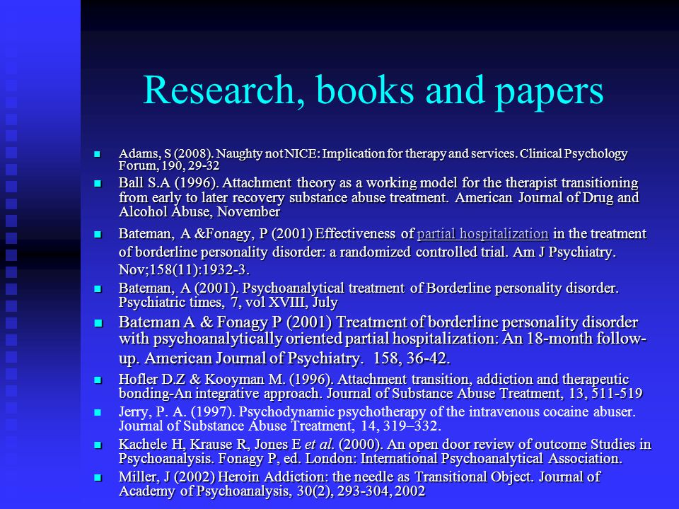 Research, books and papers Adams, S (2008). Naughty not NICE: Implication for therapy and services.
