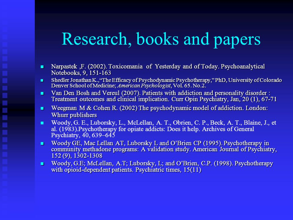 Research, books and papers Narpastek,F. (2002). Toxicomania of Yesterday and of Today.