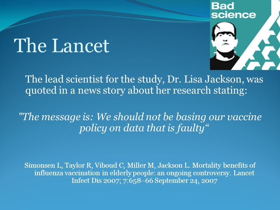 The Lancet The lead scientist for the study, Dr.