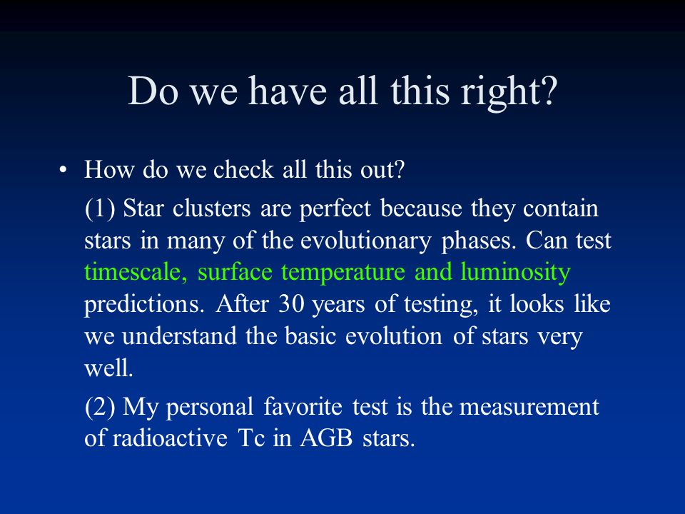 Evolution of 4M o Stars For stars less than 6M o these last slides describe the evolution pretty well. There are some differences in the details that