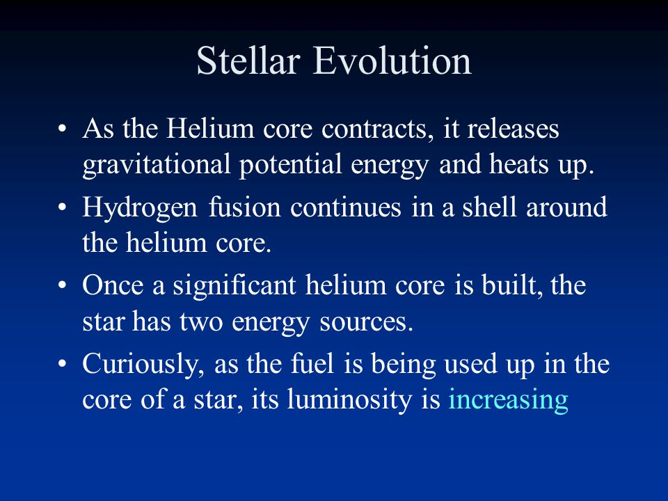 Stellar Evolution As the helium core grows, it compresses.