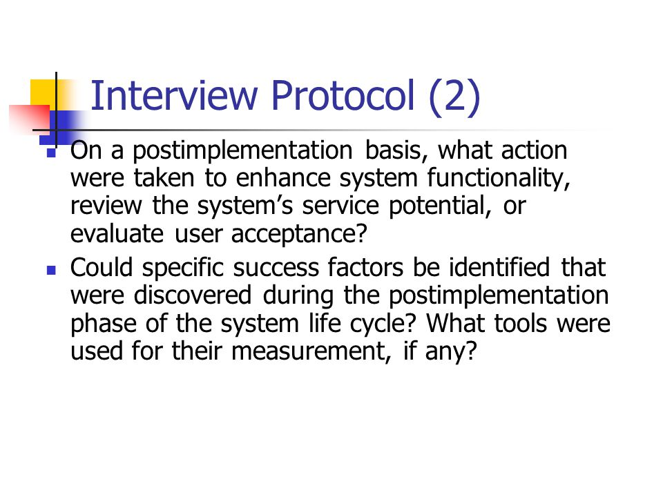 On a postimplementation basis, what action were taken to enhance system functionality, review the system's service potential, or evaluate user acceptance.