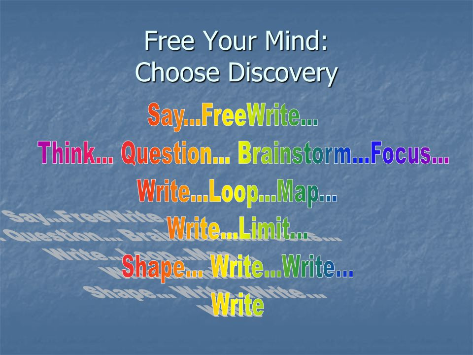 Free Your Mind: Choose Discovery