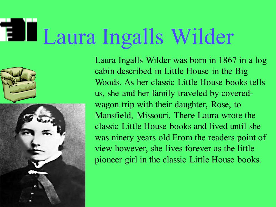 Who made the book series The Little House On the Prairie .