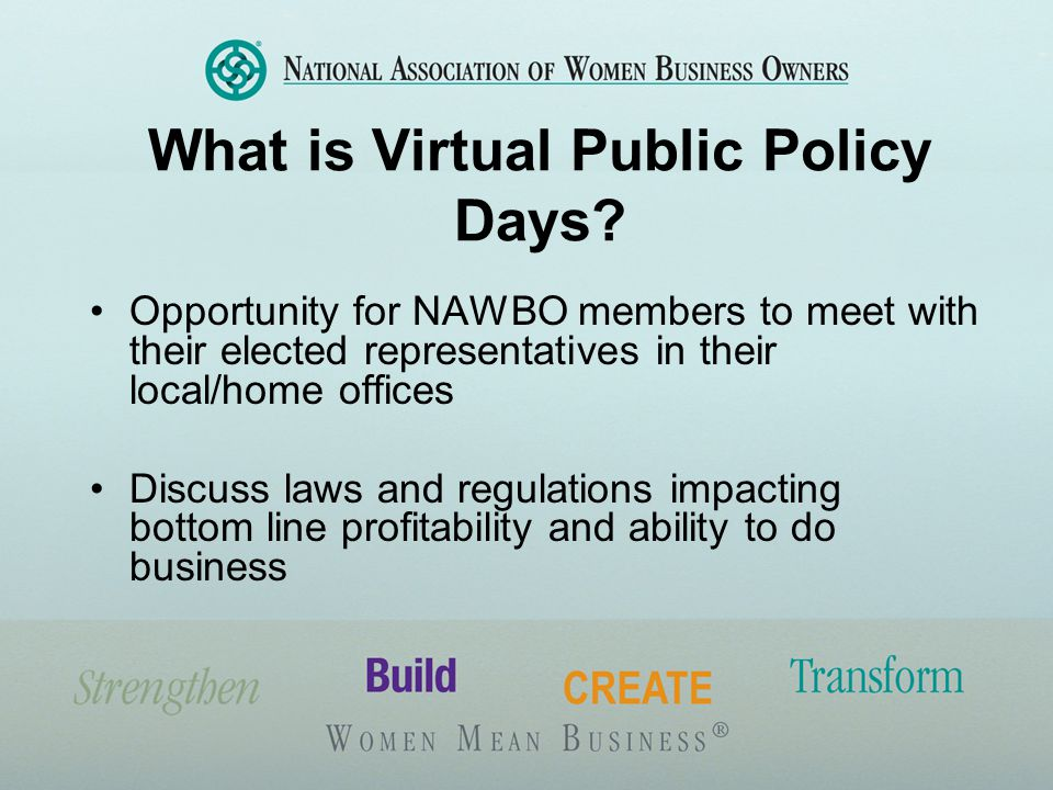 Who can participate.All NAWBO members You don't need to travel to Washington D.C.