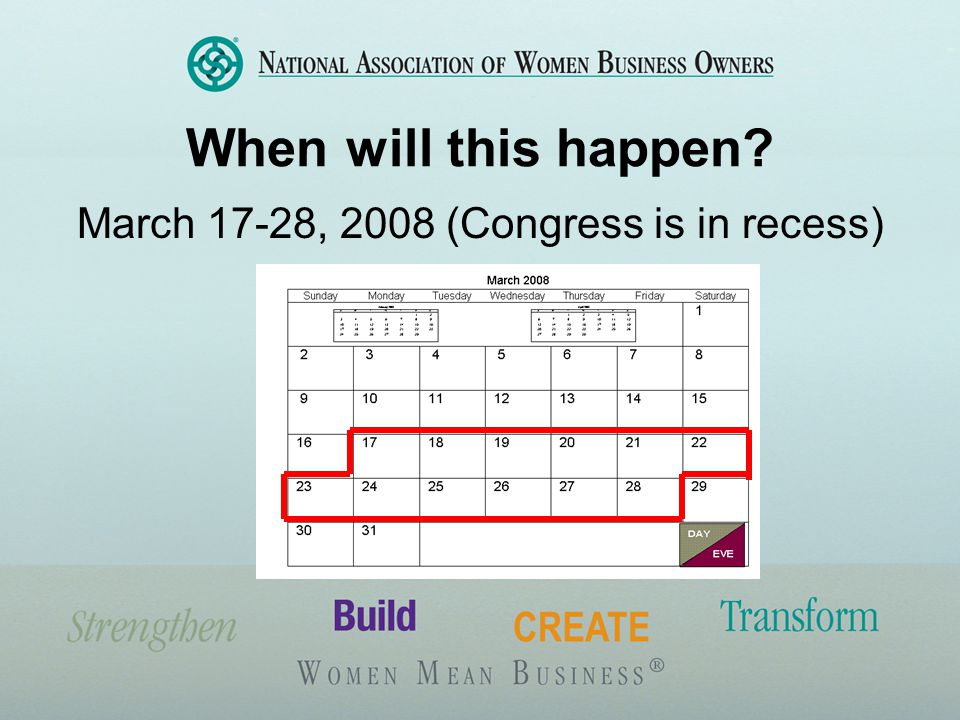 When will this happen March 17-28, 2008 (Congress is in recess)