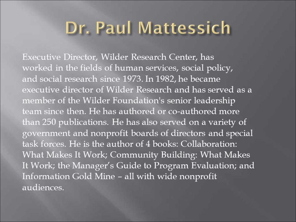 Paul W. Mattessich, Ph.D. March 18, 2010
