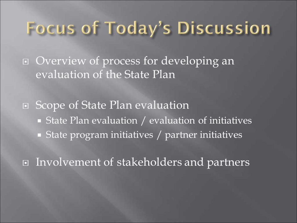  Describes a comprehensive, integrated approach for improving nutrition and physical activity, to prevent/reduce obesity in a state  Typically created collaboratively by partners throughout the state: state and local health departments, education agencies, health organizations, nonprofit organizations, advocates, insurers, and others