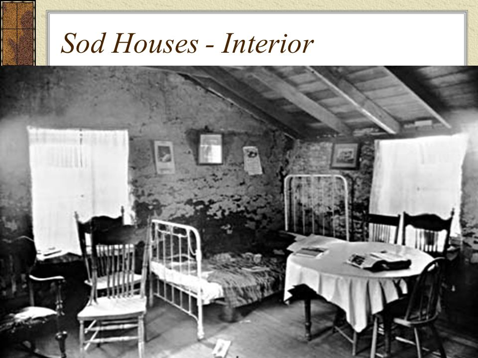 Sod Houses - Interior