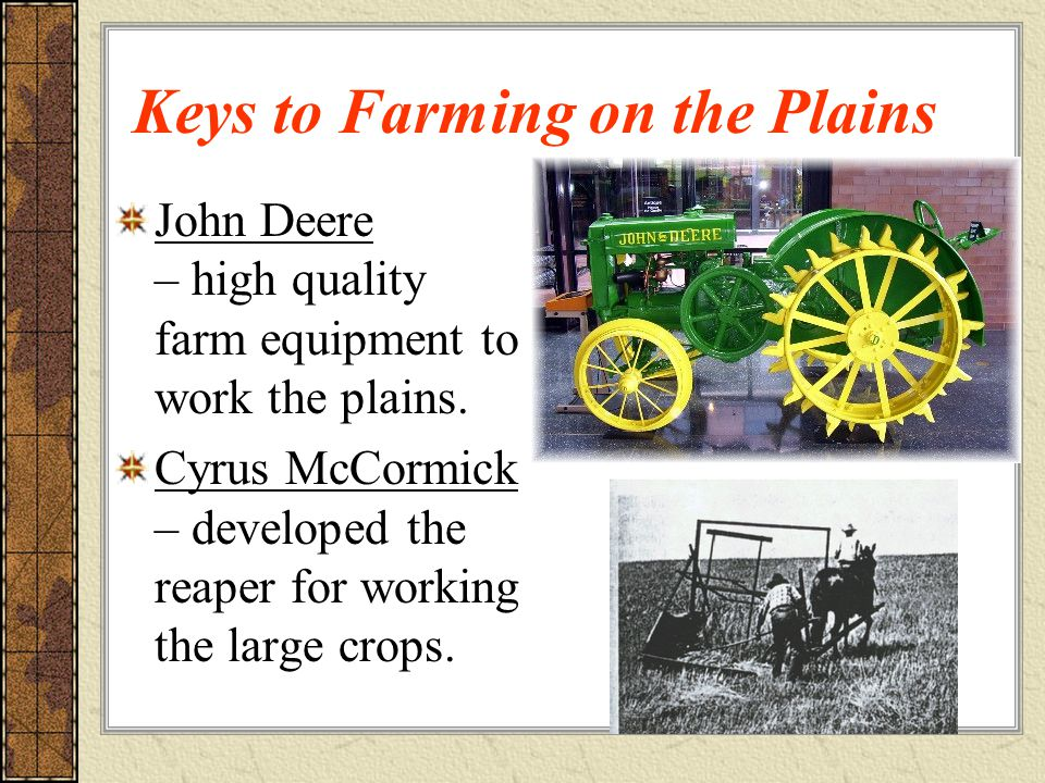 Keys to Farming on the Plains John Deere – high quality farm equipment to work the plains.