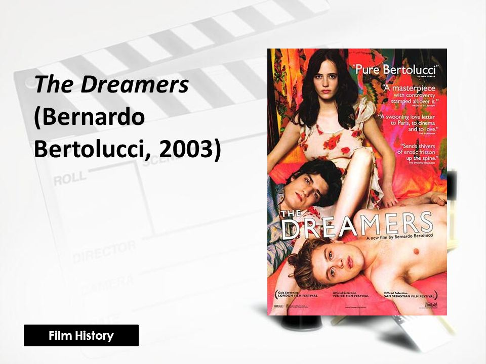The Dreamers (Bernardo Bertolucci, 2003) Film History