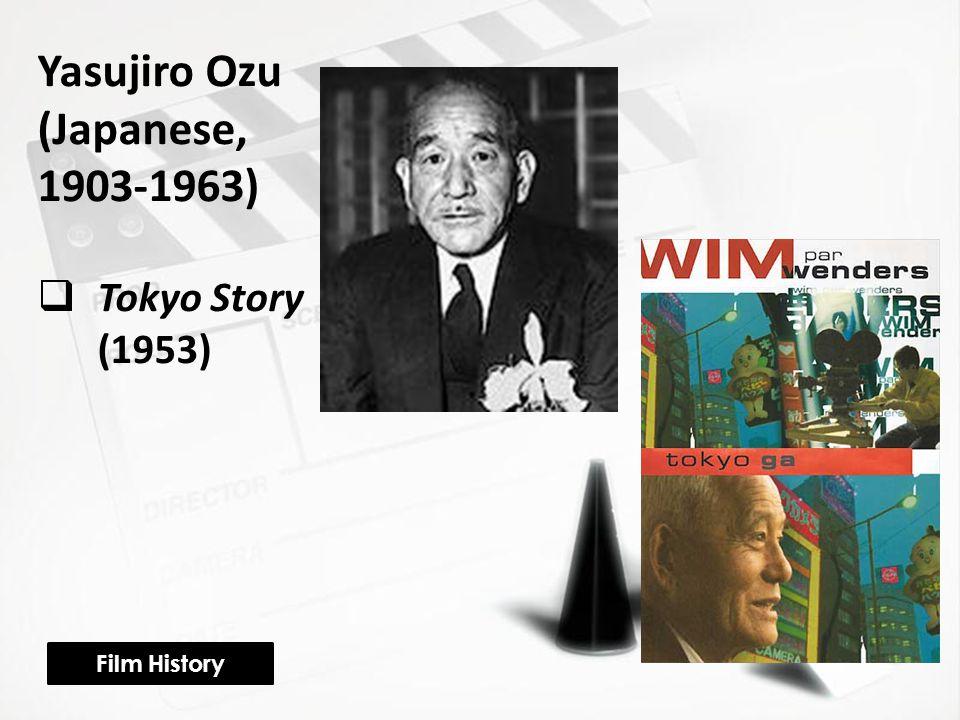 Yasujiro Ozu (Japanese, 1903-1963)  Tokyo Story (1953) Film History