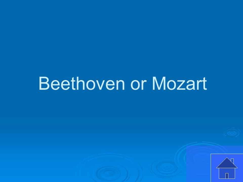 Beethoven or Mozart