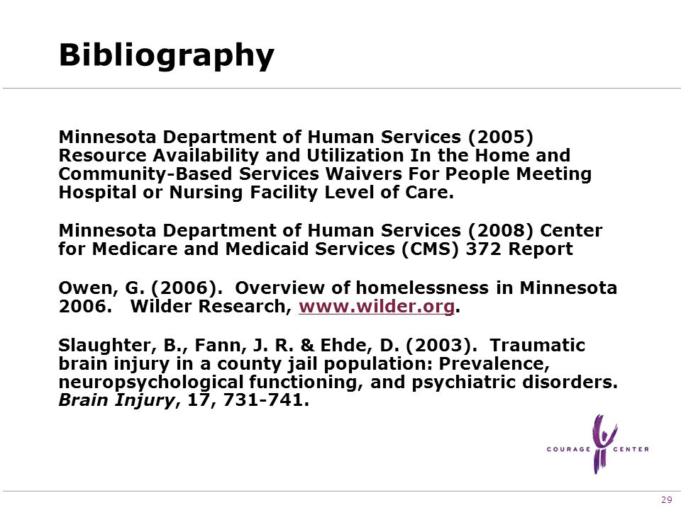 29 Bibliography Minnesota Department of Human Services (2005) Resource Availability and Utilization In the Home and Community-Based Services Waivers For People Meeting Hospital or Nursing Facility Level of Care.