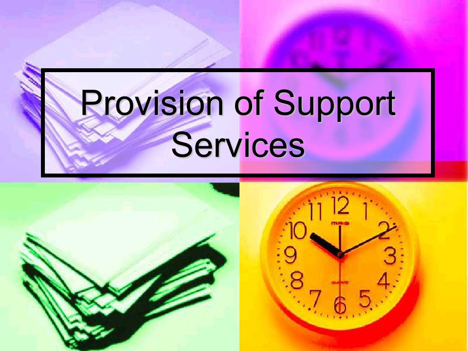 Provision of Support Services