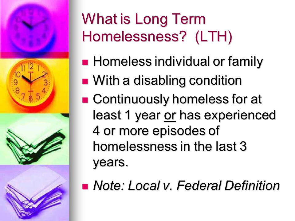 What is Long Term Homelessness.