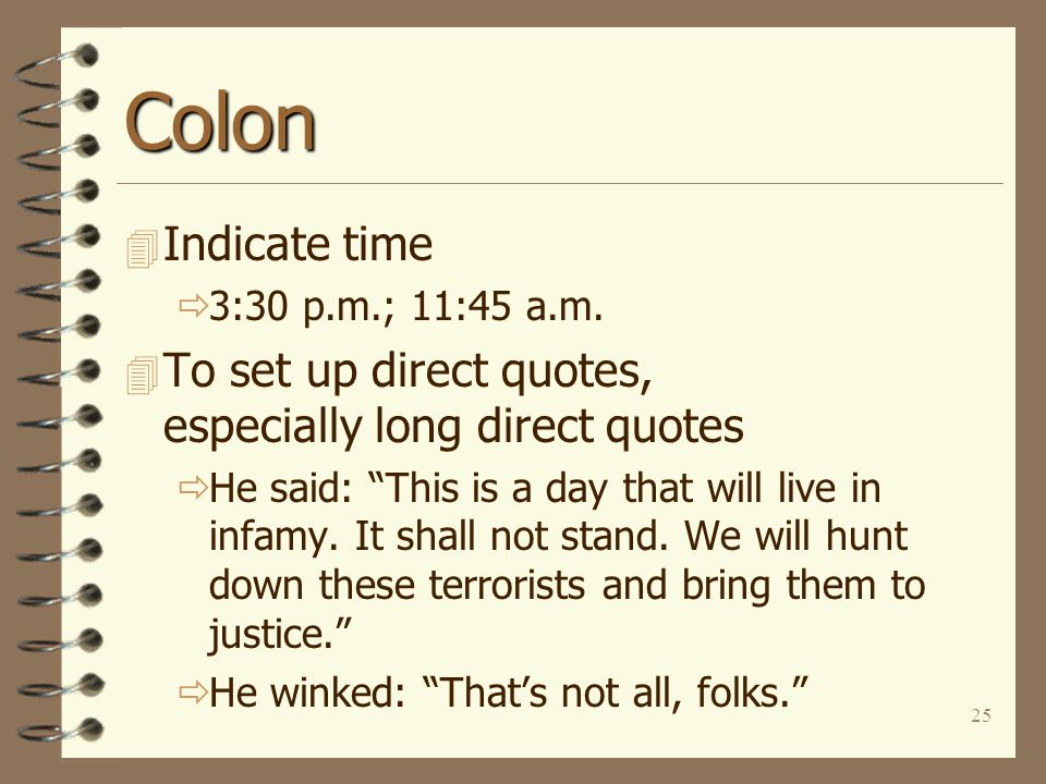 25 Colon 4 Indicate time  3:30 p.m.; 11:45 a.m.