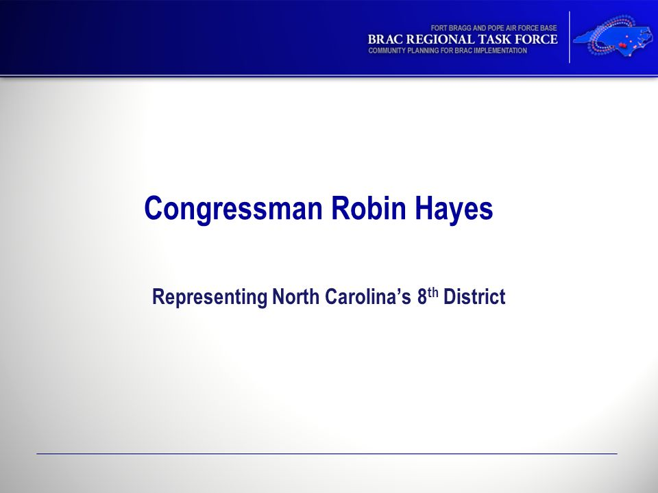 Congressman Robin Hayes Representing North Carolina's 8 th District