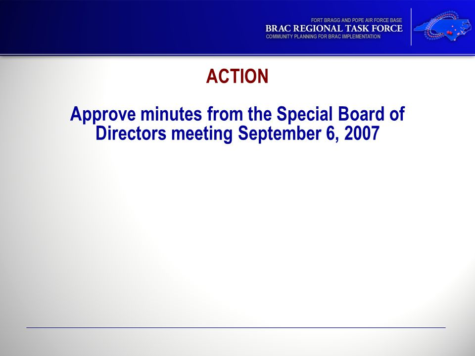 ACTION Approve minutes from the Special Board of Directors meeting September 6, 2007