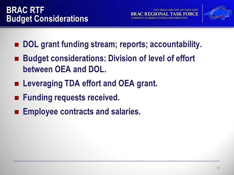 BRAC RTF Budget Considerations DOL grant funding stream; reports; accountability.