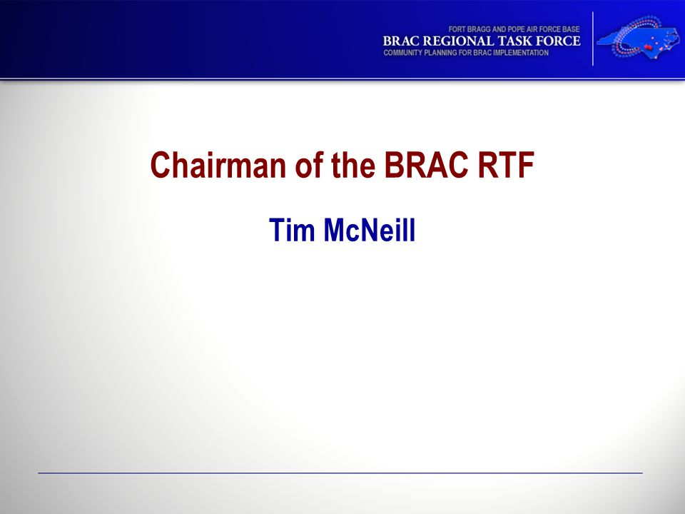 Chairman of the BRAC RTF Tim McNeill