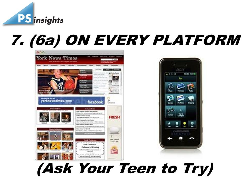 7. (6a) ON EVERY PLATFORM (Ask Your Teen to Try)