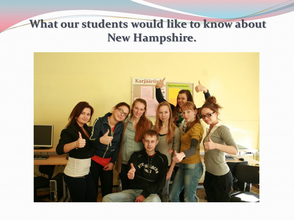 What our students would like to know about New Hampshire.