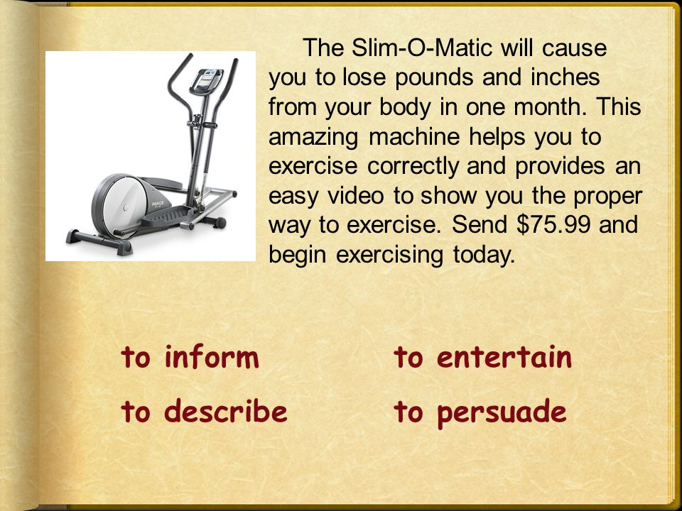 The Slim-O-Matic will cause you to lose pounds and inches from your body in one month.