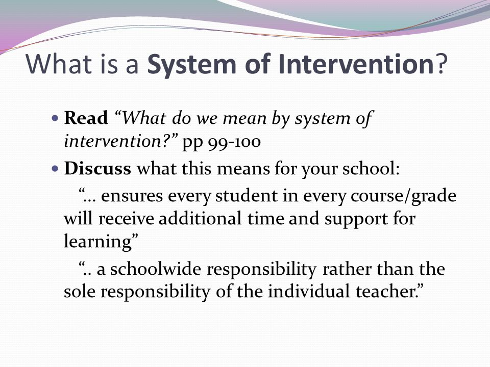 What is a System of Intervention.