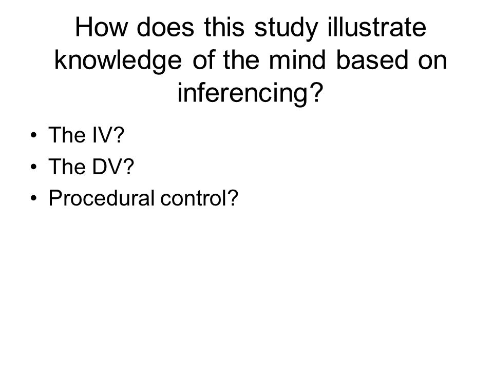 How does this study illustrate knowledge of the mind based on inferencing.