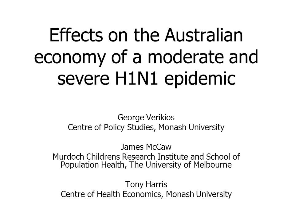 Introduction I Early 2009: emergence of H1N1 epidemic June 2009: global pandemic (WHO) Jan 2010: –H1N1 activity had peaked in most regions of the world but pandemic is ongoing –In Australia, 37,562 confirmed cases, 191 deaths, but H1N1 activity is low Confirmed cases per 100,000 population suggest swine flu in Australia was more severe than many other regions