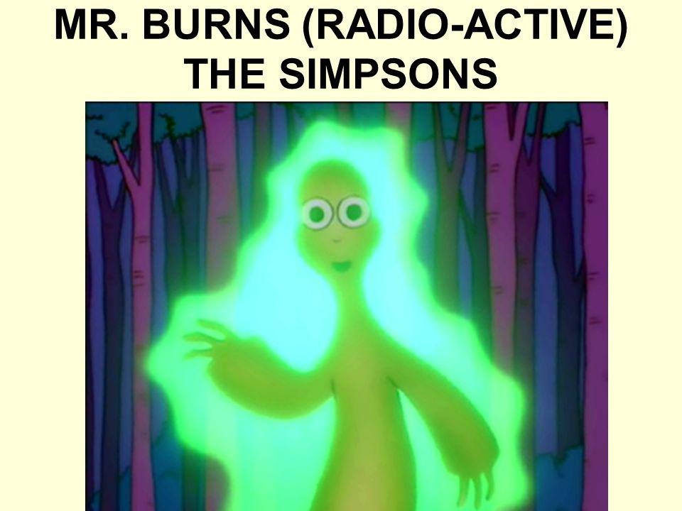 MR. BURNS (RADIO-ACTIVE) THE SIMPSONS