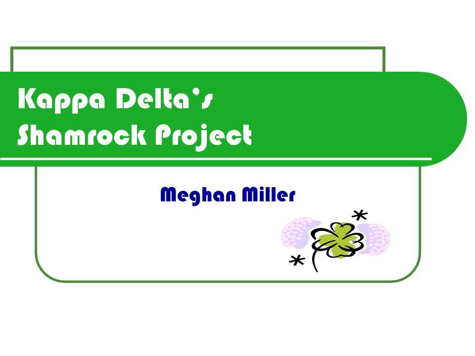 Kappa Delta's Shamrock Project Meghan Miller