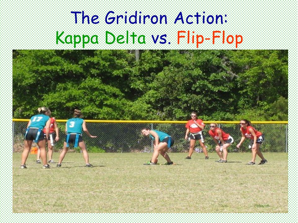The Gridiron Action: Kappa Delta vs. Flip-Flop