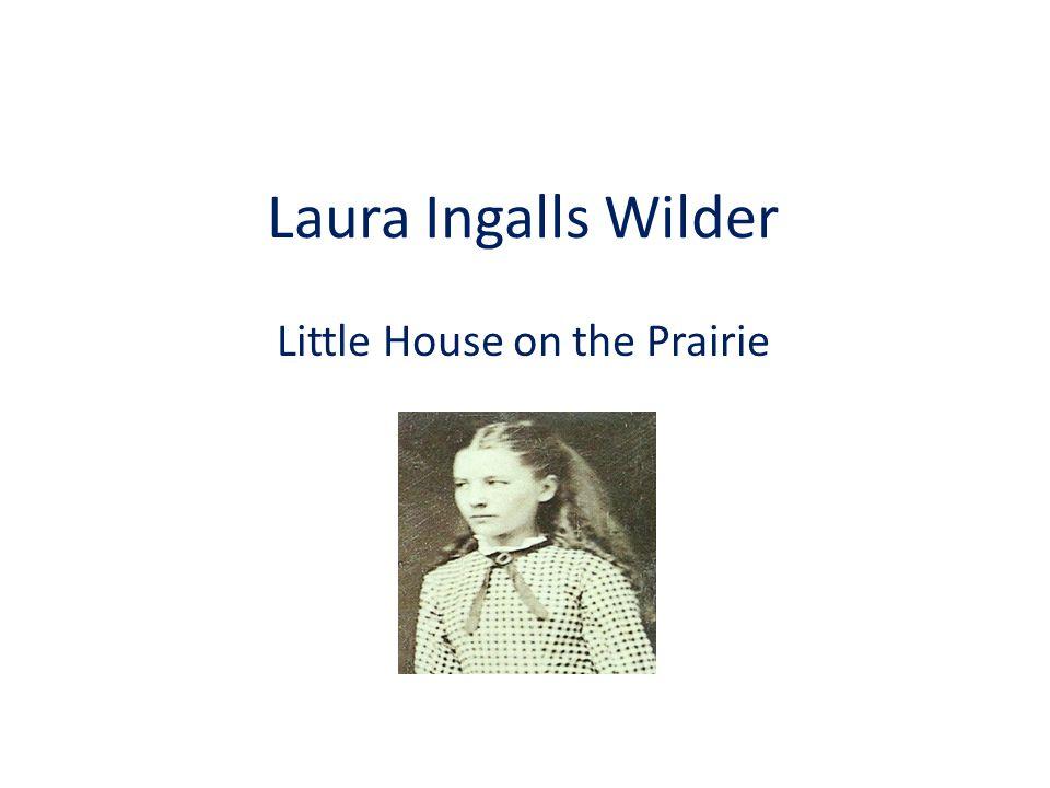 Laura Ingalls Wilder Little House on the Prairie