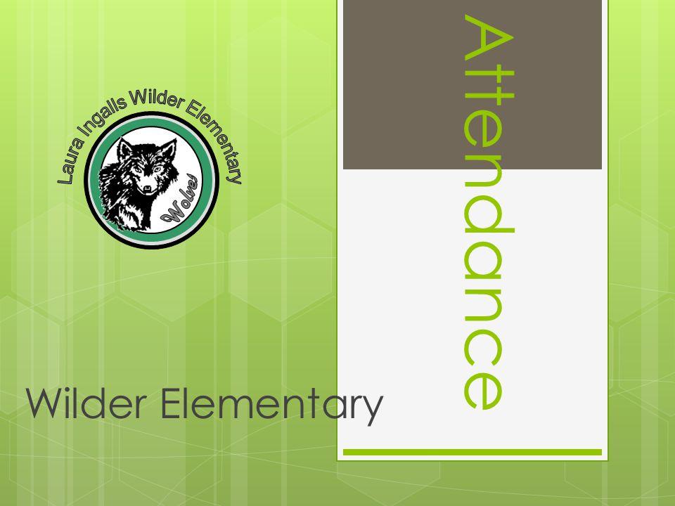 Attendance Wilder Elementary