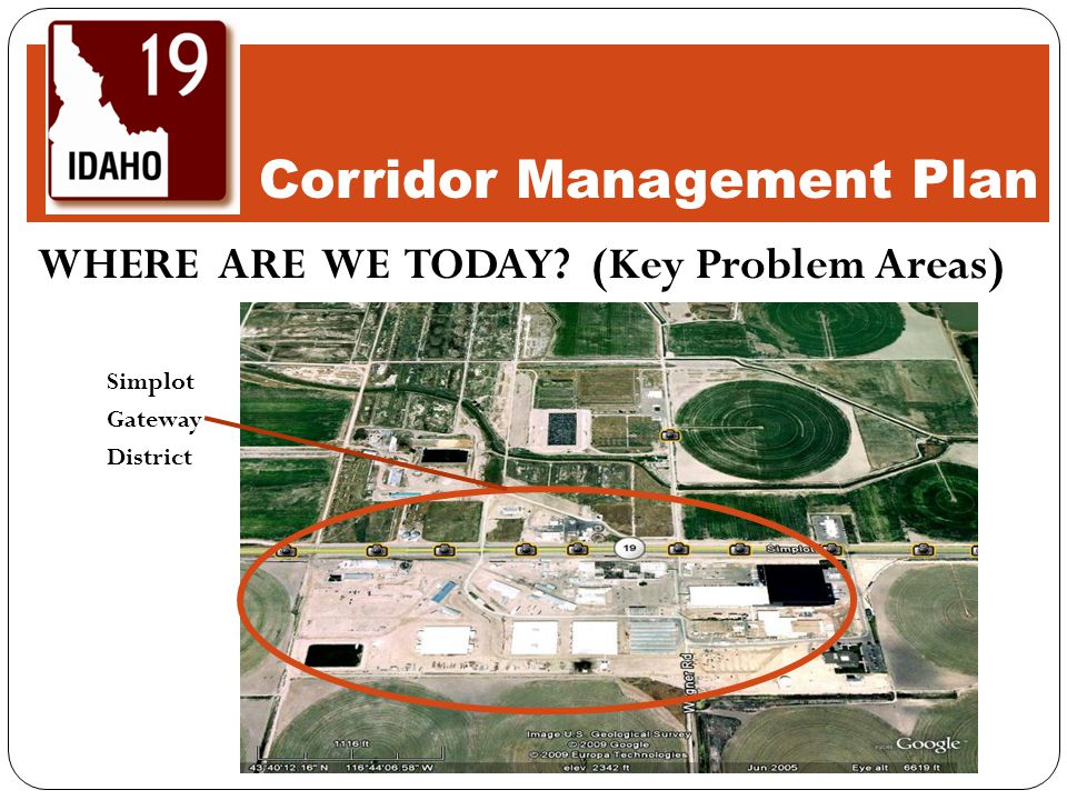 WHERE ARE WE TODAY? (Key Problem Areas) Simplot Gateway District Corridor Management Plan