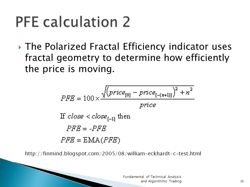  The Polarized Fractal Efficiency indicator uses fractal geometry to determine how efficiently the price is moving.