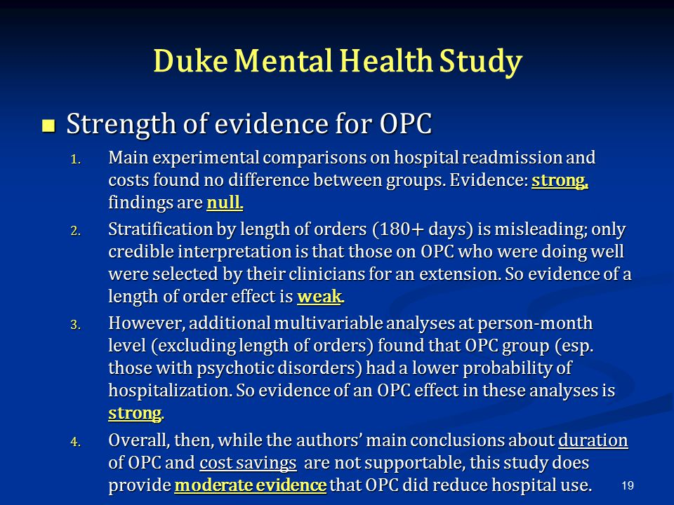 Duke Mental Health Study Strength of evidence for OPC Strength of evidence for OPC 1.