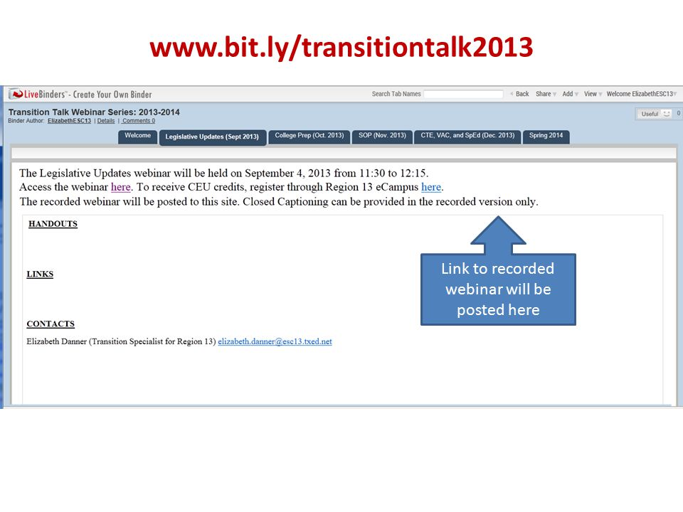 www.bit.ly/transitiontalk2013 Link to recorded webinar will be posted here