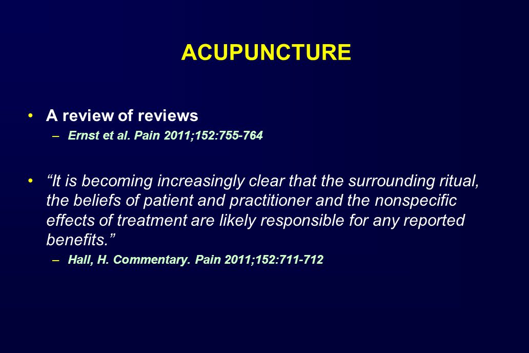ACUPUNCTURE A review of reviews –Ernst et al.